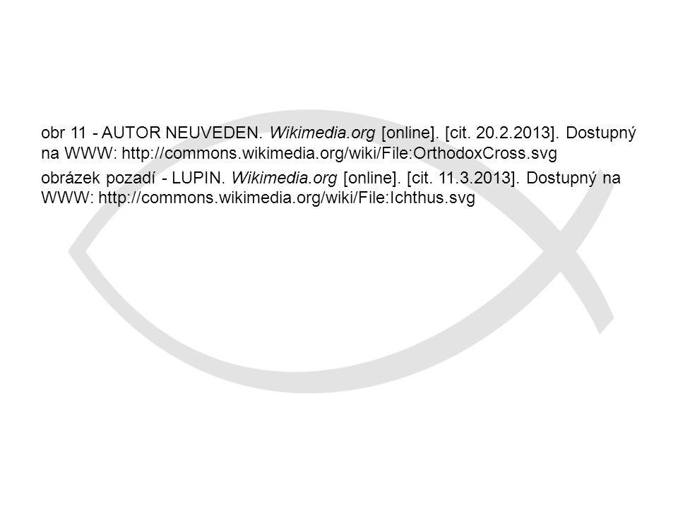 obr 11 - AUTOR NEUVEDEN. Wikimedia. org [online]. [cit. 20. 2. 2013]